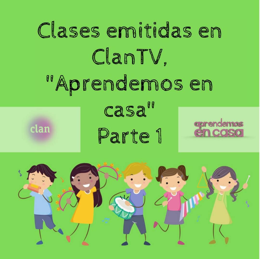 Aprendemos en casa Clan TV 1