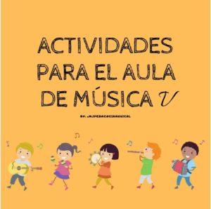 Actividades para el aula de Música 5
