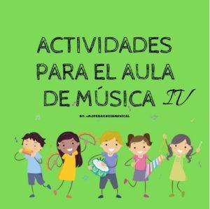 Actividades para el aula de música 4