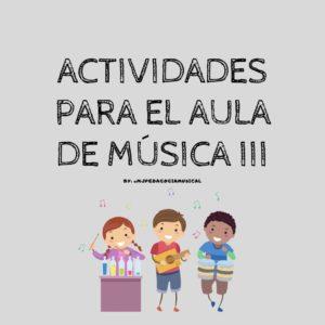 Actividades para el aula de Música 3