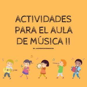 Actividades para el aula de Música 2