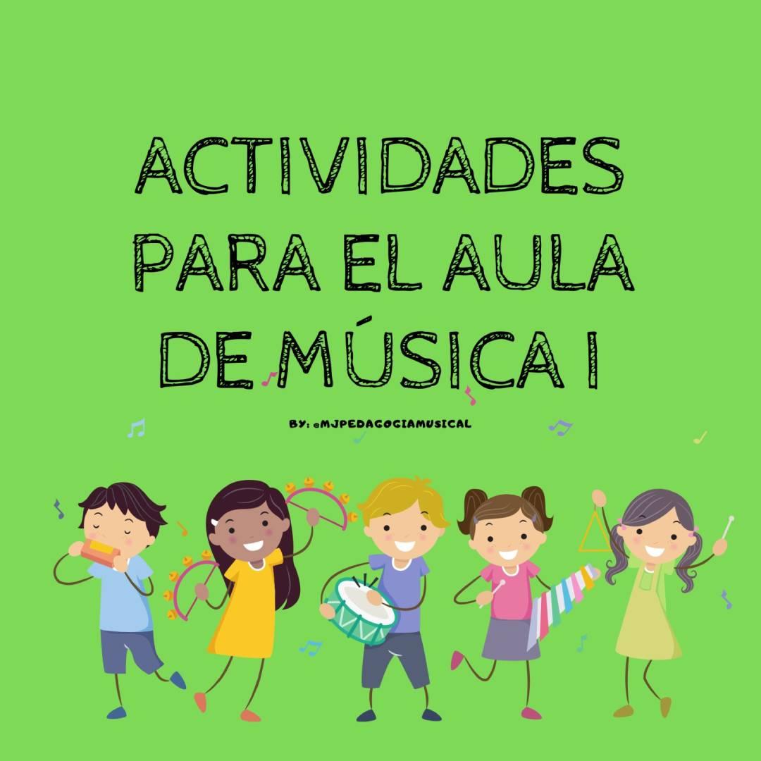 Actividades para el aula de Música 1